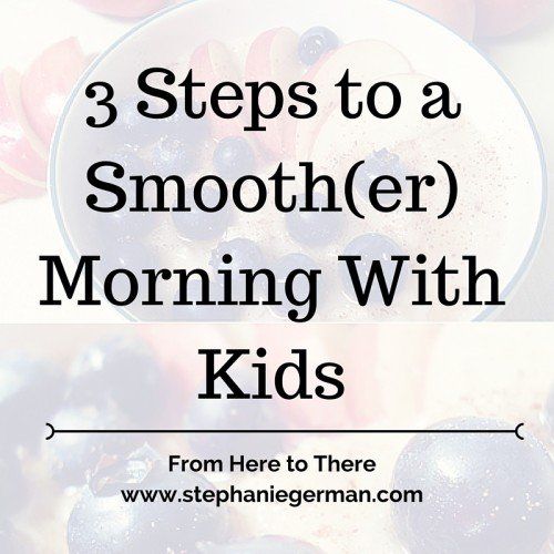 3 Steps to a Smoother Morning (2)